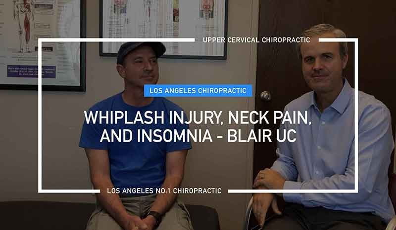 Whiplash Injury, Neck Pain, And Insomnia- Blair UC