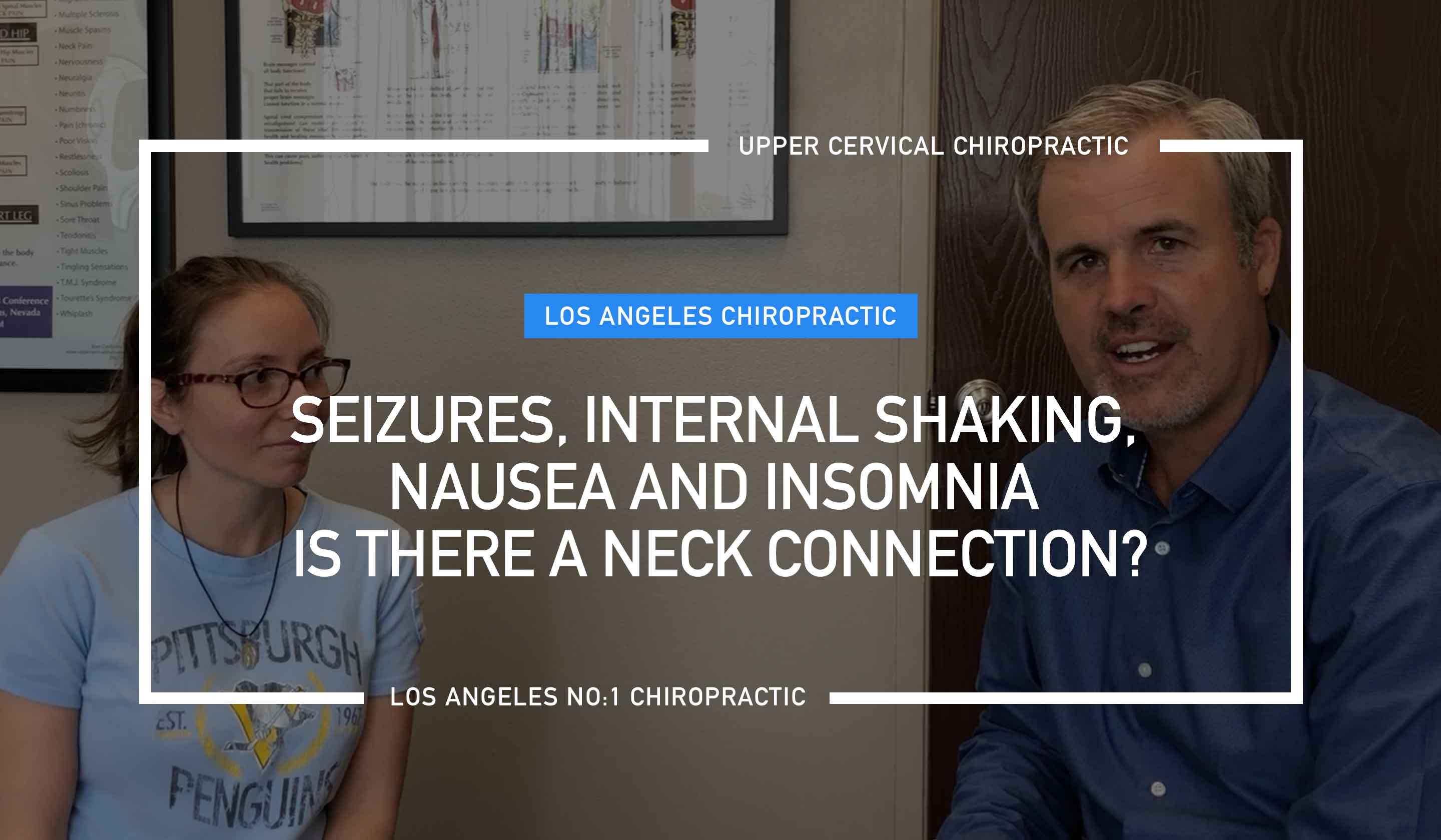 Seizures, Nausea, Insomnia is there a Neck Connection